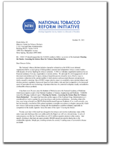 NASEM conduct a follow -up review of the landmark Clearing the Smoke -Assessing the Science Base for Tobacco Harm Reduction